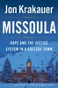 Thumbnail Missoula: Rape and the Justice System in a College Town